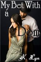 Cover for 'My Bet With a Dom'