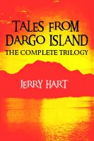 Cover for 'Tales from Dargo Island (The Complete Trilogy)'