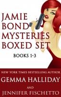 Gemma Halliday - Jamie Bond Mysteries Boxed Set