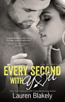 Lauren Blakely - Every Second With You