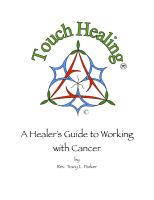 Cover for 'Touch Healing: A Healer's Guide to Working with Cancer'