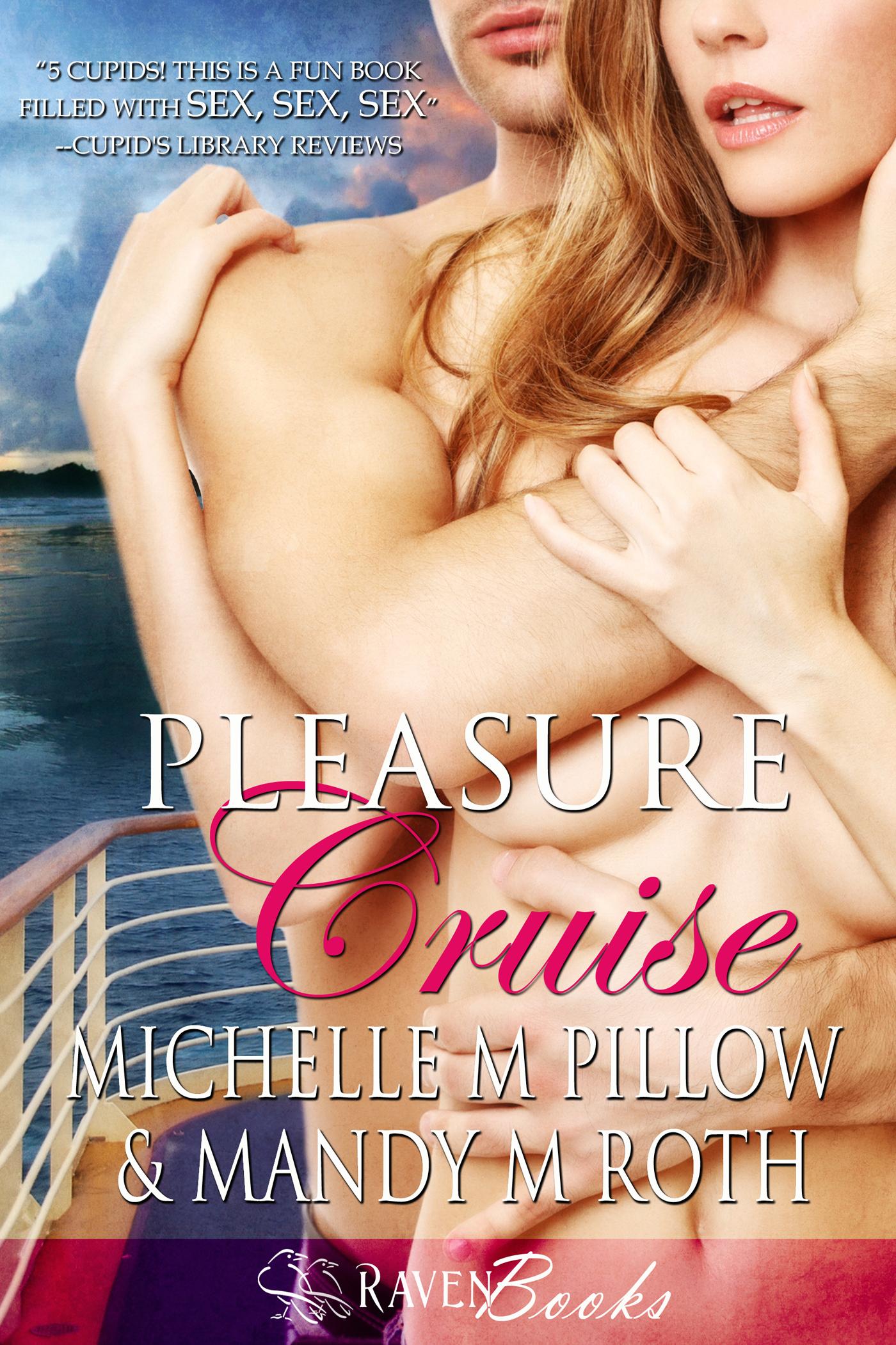 Mandy M. Roth - Pleasure Cruise