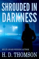 Cover for 'Shrouded in Darkness - Shrouded Series: Book 1'