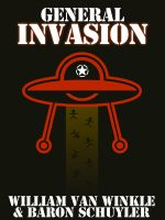 Cover for 'General Invasion - A Short Story'