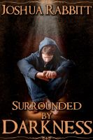 Cover for 'Surrounded by Darkness'