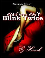Cover for 'Dead Men Don't Blink Twice'