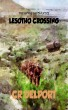 The Army Chronicles : Lesotho Crossing by CR Delport