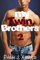 Cover for 'My Twin Brothers 2 (Gay Erotic Stories #8) (All in the Family)'