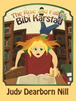 Cover for 'The Rise and Fall of Bibi Karstad'