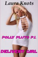 Cover for 'POLLY PLUTO P.I.: DELIVERY GIRL'