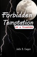 Cover for 'Forbidden Temptation of a Vampire: Sídhí Summer Camp #1'