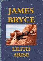 Cover for 'Lilith Arise (Lorimer Jack adventure 2)'