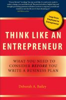 Cover for 'Think Like an Entrepreneur: What You Need to Consider Before You Write a Business Plan'