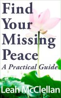 Cover for 'Find Your Missing Peace: A Practical Guide'