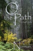 Cover for 'Off The Path'