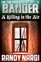 Cover for 'A Killing in the Air - Book 1 of Bander'