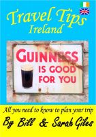 Cover for 'Travel Tips Ireland. A Bill and Sarah Giles concise, introductory travel guide to Ireland.'
