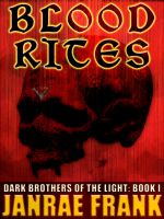 Cover for 'Blood Rites (Dark Brothers of the Light #1)'