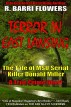 Terror in East Lansing: The Tale of MSU Serial Killer Donald Miller (A True Crime Short) by R. Barri Flowers