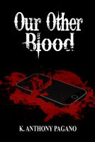 Cover for 'Our Other Blood (Lion of the Dark Series)'