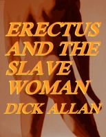 Cover for 'Erectus And The Slave Woman'