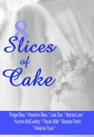 Cover for '8 Slices of Cake'