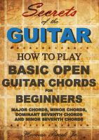 Cover for 'Guitar Chords - Learn how to play Basic Open Guitar Chords for Beginners - Secrets of the Guitar'