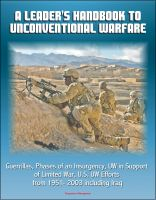 Cover for 'A Leader's Handbook to Unconventional Warfare: Guerrillas, Phases of an Insurgency, UW in Support of Limited War, U.S. UW Efforts from 1951- 2003 including Iraq'
