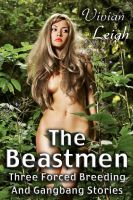 Cover for 'The Beastmen: Three Monster Gangbang Stories'