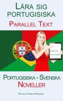 Lära sig portugisiska - Parallel Text - Noveller (Portugisiska - Svenska)