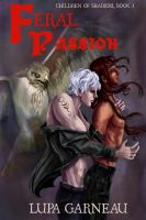 Cover for 'Feral Passion (Children of Shairobi, Book 3)'