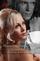 Mary Alice Williamson - Pleasure at the Captain's Hands: One Passion, Twice Told