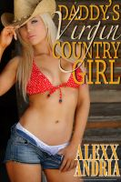 Cover for 'Daddy's Virgin Country Girl'