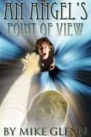 Cover for 'An Angel's Point of View'