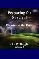 Cover for 'Preparing for Survival: Disaster at the Door - Volume Two'