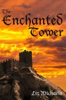 Cover for 'The Enchanted Tower'