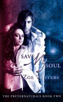 Cover for 'Save My Soul (Paranormal Romance/Urban Fantasy: Preternaturals Book 2)'