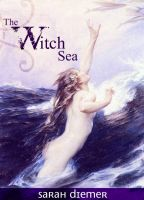 Cover for 'The Witch Sea'
