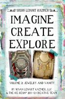 Cover for 'Imagine Create Explore Volume 2: Jewelry and Vanity'
