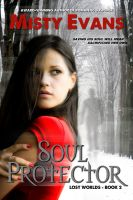Cover for 'Soul Protector, Lost Worlds Series, Book 2'