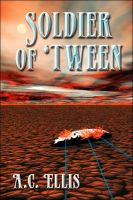 Cover for 'Soldier of 'Tween'