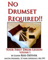 Cover for 'No Drumset Required~Your First Drumset Lessons'