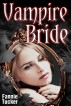 Vampire Bride (Virgin Erotic Horror) by Fannie Tucker
