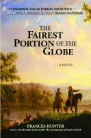 Cover for 'The Fairest Portion of the Globe'