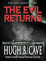 Cover for 'The Evil Returns'
