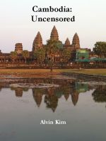Cover for 'Cambodia: Uncensored'