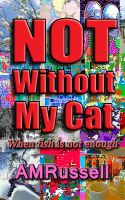 Cover for 'Not Without My Cat (When fish is not enough)'