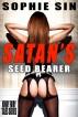 Satan's Seed Bearer (Kinky Fairy Tales Series) by Sophie Sin