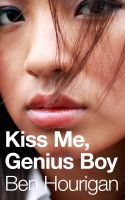 Cover for 'Kiss Me, Genius Boy (No More Dreams #1)'