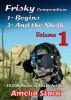 Frisky Compendium Volume one. by Amelia Stark